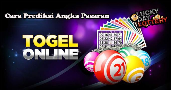 Cara Prediksi Angka Pasaran Togel Online